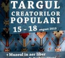 Târgul Creatorilor Populari din România, la Sibiu