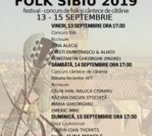"""""""Folk Sibiu 2019"""" se va desfășura în perioada 13-15 septembrie"""