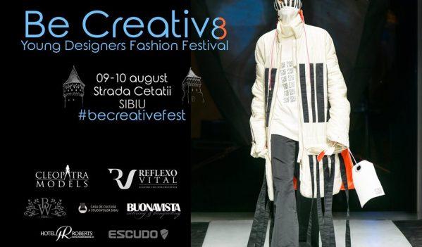 Festivalul Național Studențesc de Modă și Design Vestimentar – Be Creative se desfășoară în Sibiu